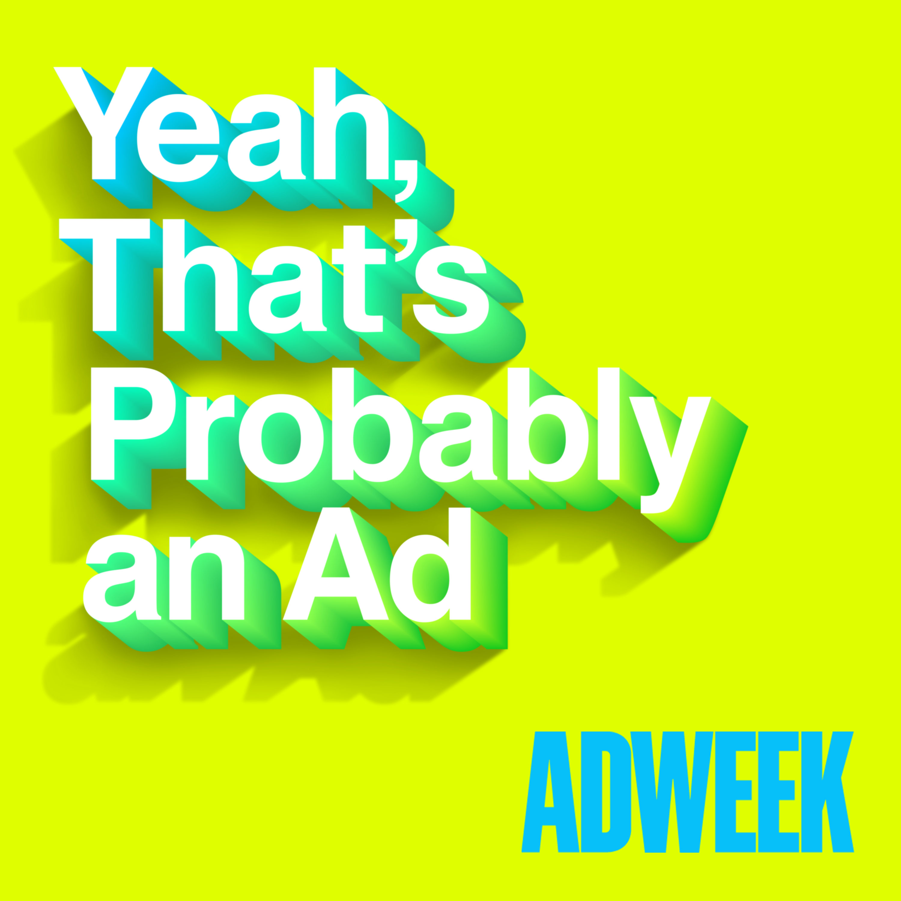 Yeah, That's Probably an Ad podcast logo