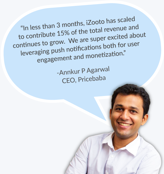 iZooto Web Push Notifications for Pricebaba - Testimonial