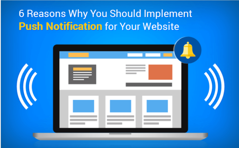 6 reasons why you should implement push notifications for your website